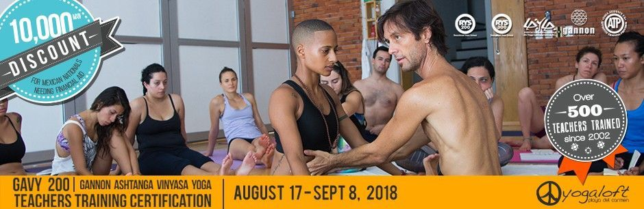 Gannon Ashtanga Vinyasa Yoga Teacher Training: GAVY 200-2018