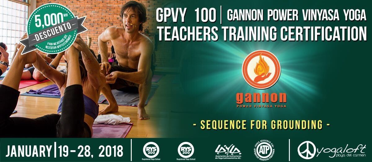 Gannon Power Vinyasa Yoga Teacher Training GPVY 100 Certification