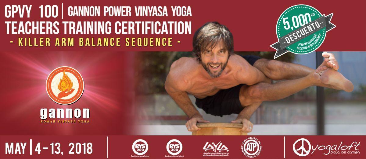 Gannon Power Vinyasa Yoga Teacher Training Gpvy 100 Killer Arm